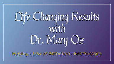 Life Changing Results with Dr. Mary Oz
