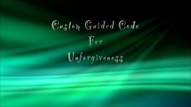Custom Guided Code for Unforgiveness