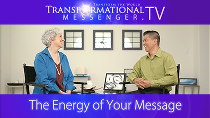 The Energy of Your Message