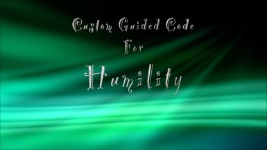 Custom Guided Code for Humility