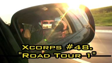 Xcorps : Episode 48 - ROAD TRIP PART 1