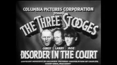 The Three Stooges : Disorder in the Court