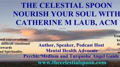 The Celestial Spoon with Catherine M Laub channel