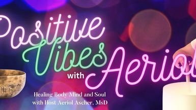 Healing Vibes with Aeriol channel