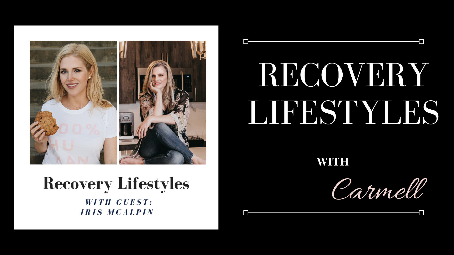 Beyond Recovery with Iris Mcalpin