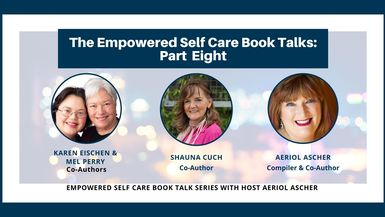 The Empowered Self Care Book Talk Series Part 8
