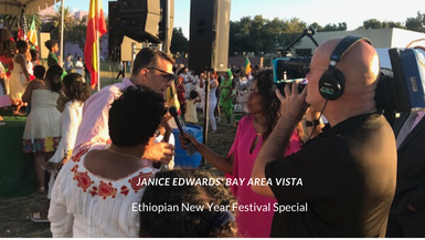 Janice Edwards' Bay Area Vista Ethiopian New Year Special