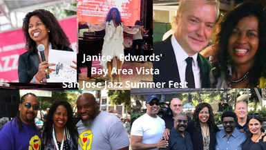 Janice Edwards' Bay Area Vista @ San Jose Jazz Summer Fest