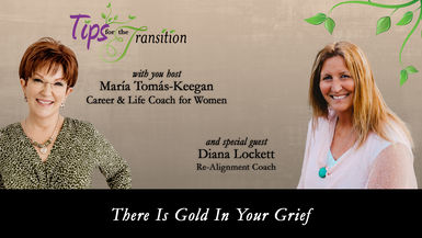 There is Gold in Your Grief