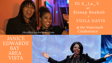Janice Edwards' Bay Area Vista DJ K_La_V and Viola Davis