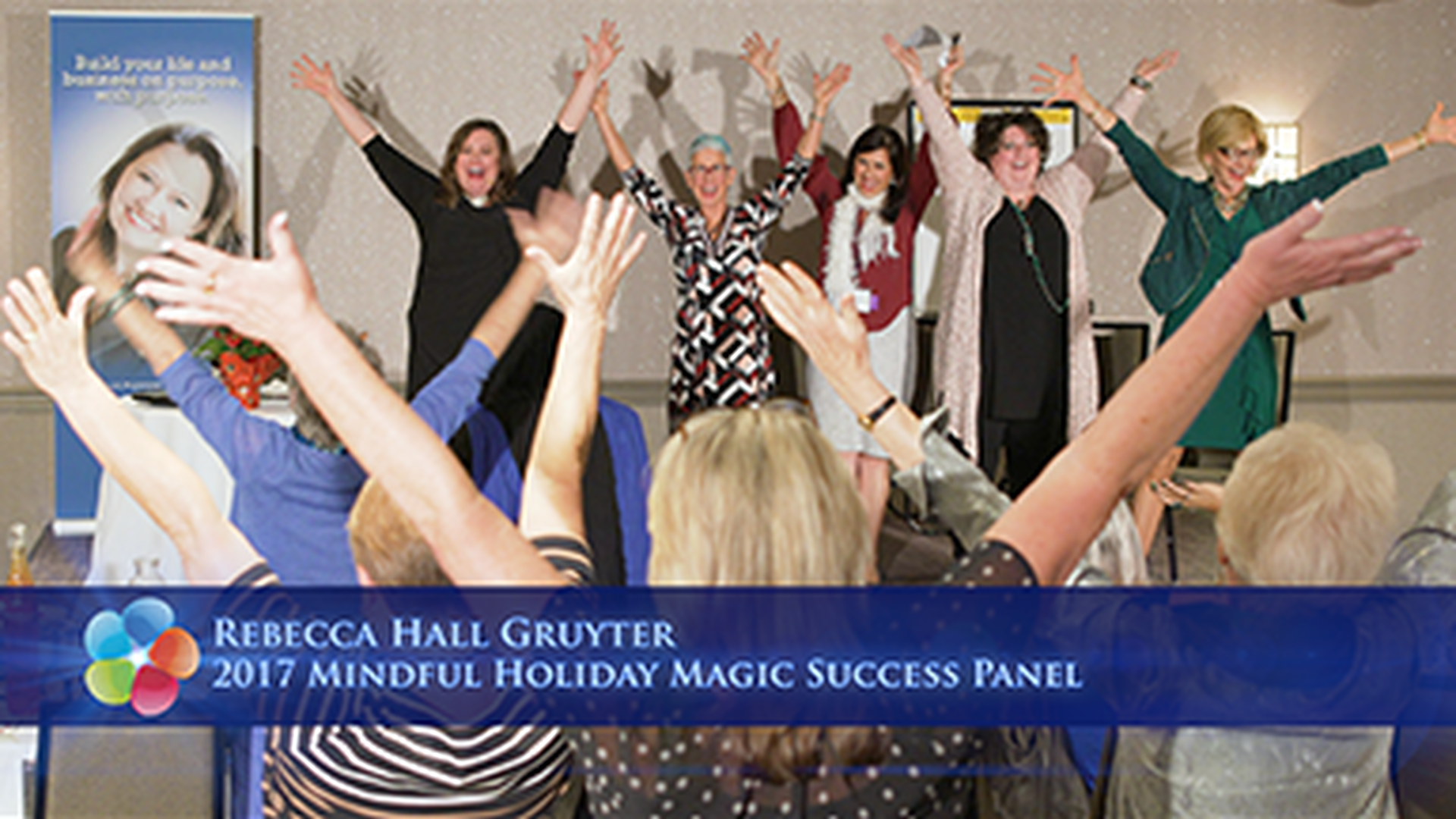 2017 Mindful Holiday Magic Success Panel Presentation