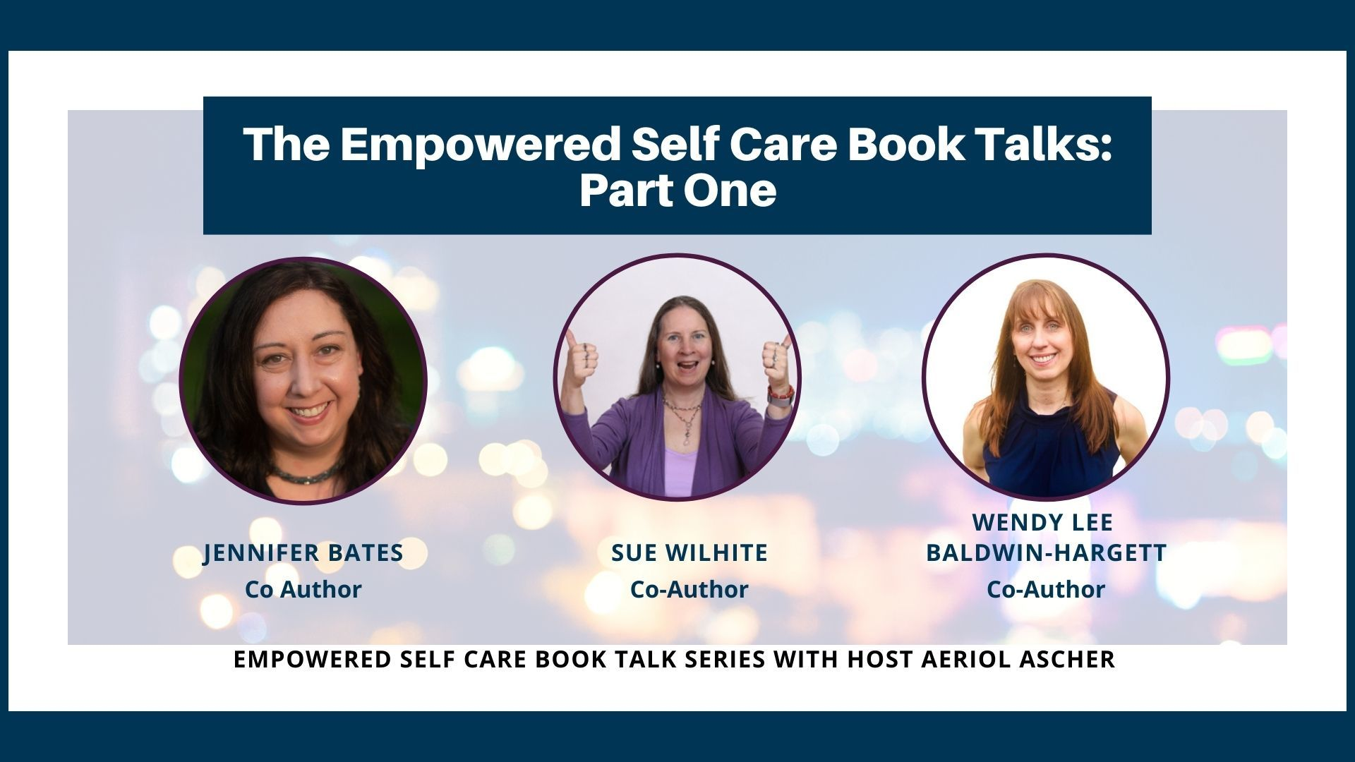 The Empowered Self Care Book Talk Series Part 1