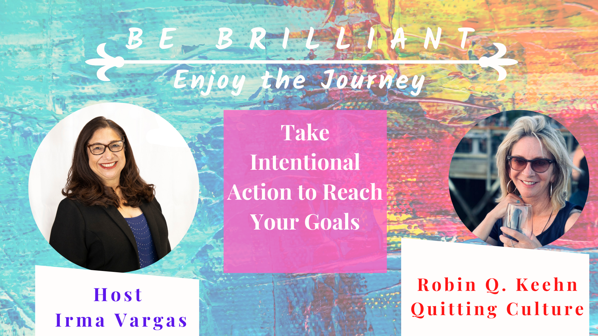 Take Intentional Action to Reach Your Goals