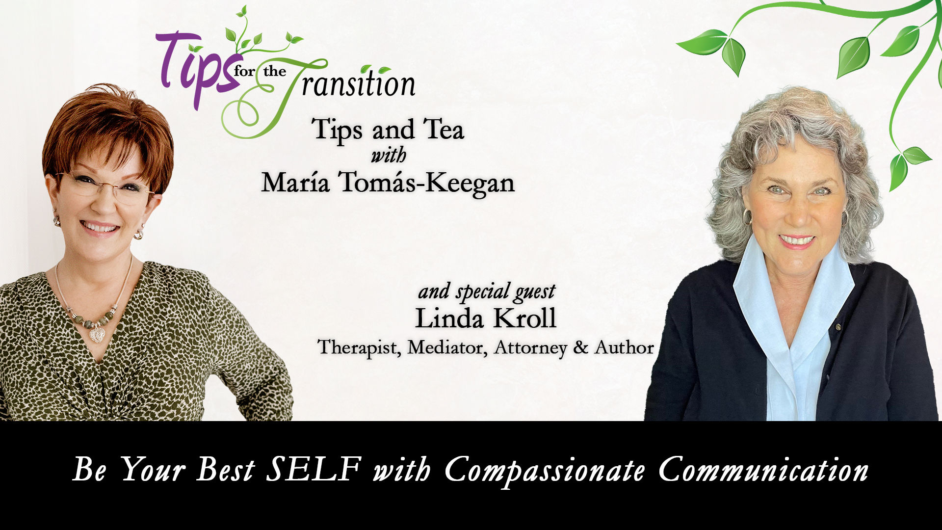 Be Your Best SELF with Compassionate Communication
