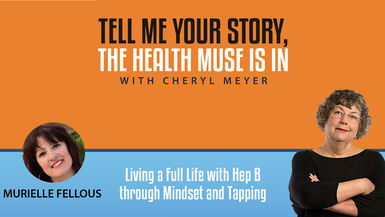 Murielle Fellous- Living a Full Life with Hep B through Mindset and Tapping