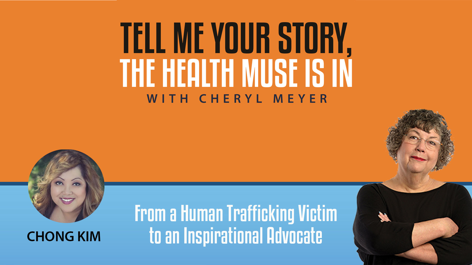 Chong Kim- from Human Trafficing Victim to An Inspirational Advocate