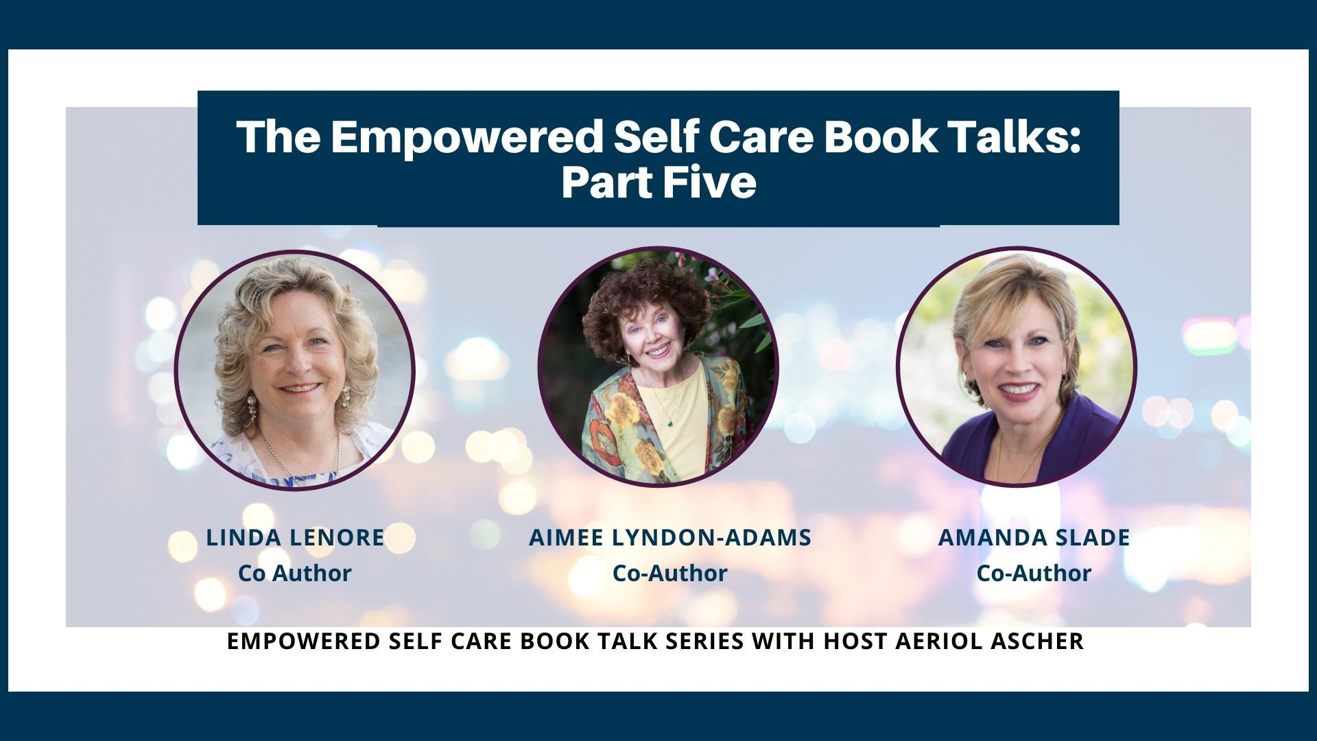 The Empowered Self Care Book Series Part 5