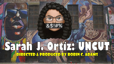 Sarah J. Ortiz: UNCUT
