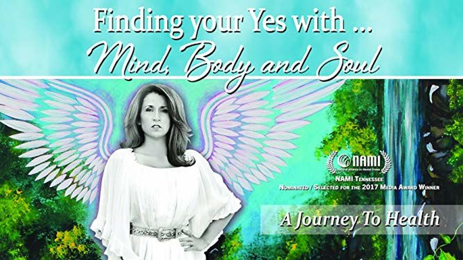 Finding Your Yes with Mind, Body and Soul (DOCUMENTARY)