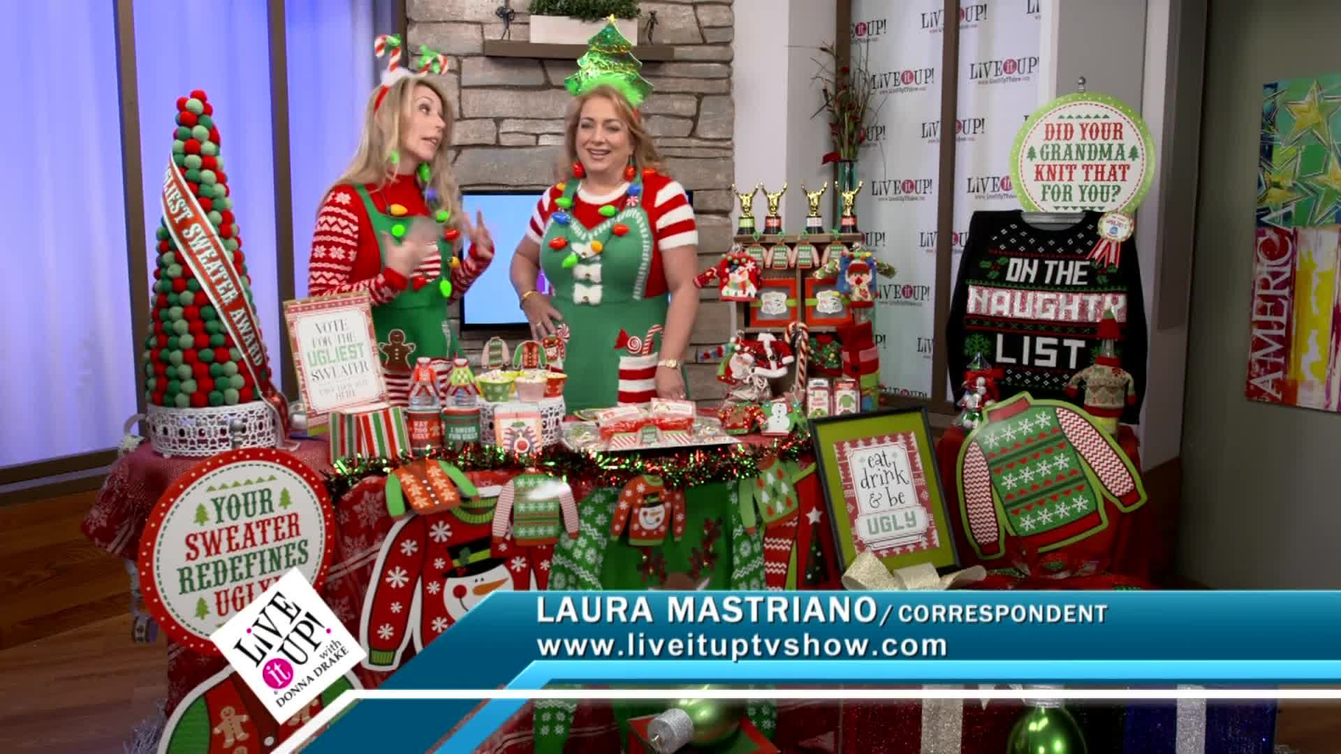 Live it Up with Donna Drake and Christmas DIY with Laura Mastriano UGLY Sweater