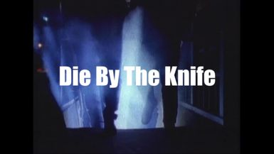 Die By The Knife (1991)