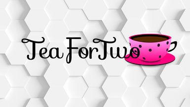 TEA FOR TWO - Facebook/Instagram LIVE (Promo)