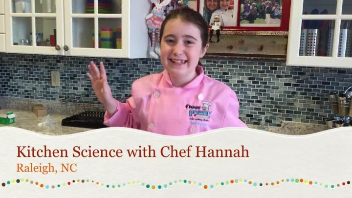 Chef Hannah Kitchen Science!