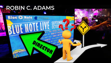 ROBIN C. ADAMS: Blue Note Streaming Live Director's Reel