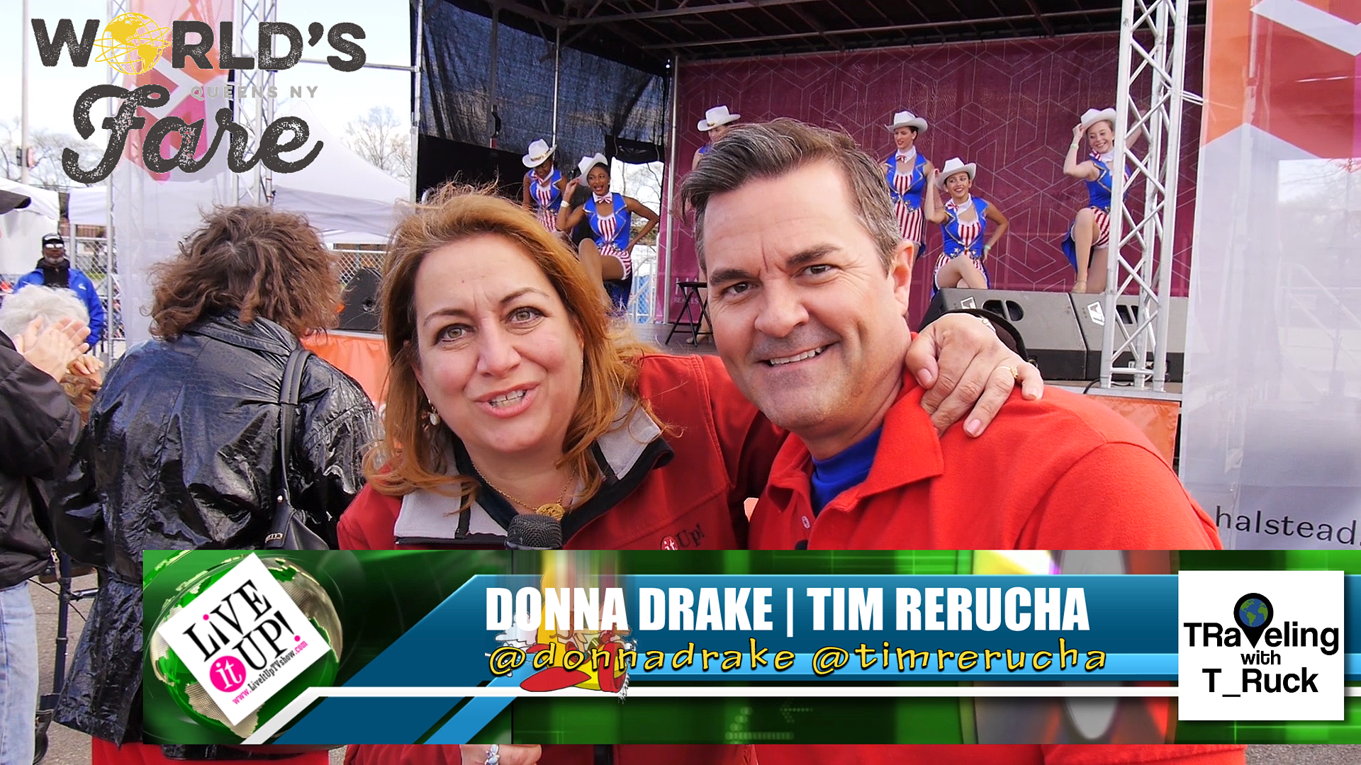 Live it Up with Donna Drake and Tim Rerucha a.k.a. T_Ruck at the WORLD'S FARE