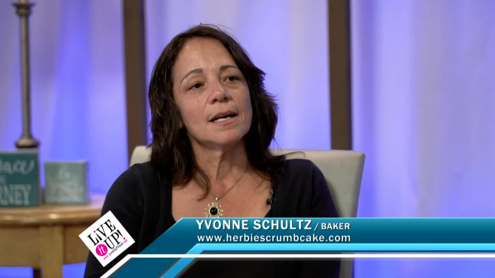Live It Up with Donna Drake with Crumb Cake Entrepreneur Yvonne Schultz