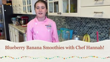 Blueberry Banana Smoothies with Chef Hannah