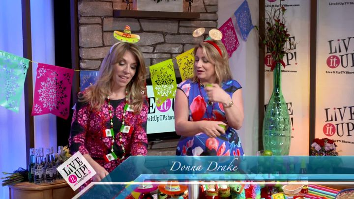 Cinco De Mayo Ideas on Live it Up with Donna Drake and Laura Mastriano