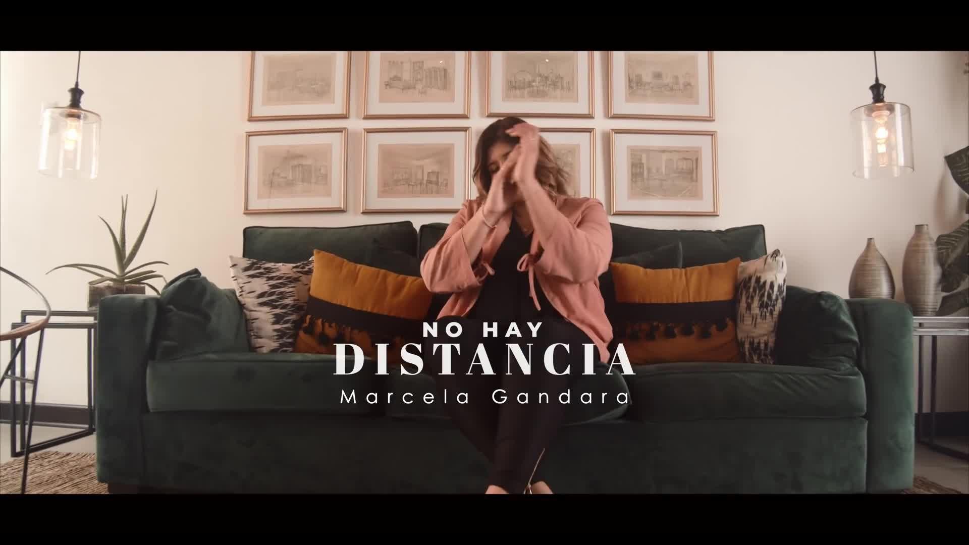 No Hay Distancia / Marcela Gandara / Video oficial