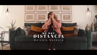 No Hay Distancia / Marcela Gandara / Video oficial