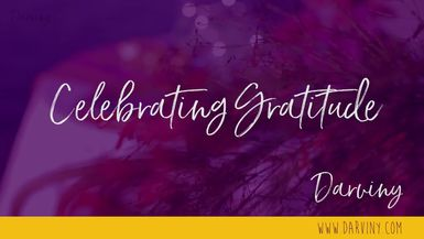 Darviny Tablescapes - Celebrating Gratitude