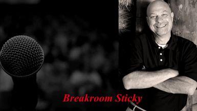 Break room sticky