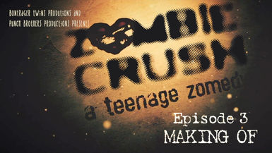 Zombie Crush - Ep3 - Making of
