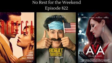 Episode 822: Movie Reviews- Rebecca, Ava & Borat 2