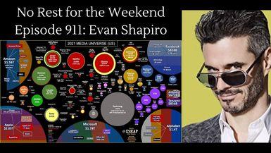 Episode 911: Evan Shapiro