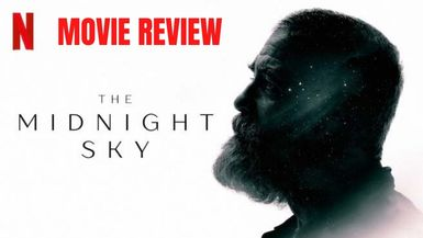 The Midnight Sky- Review