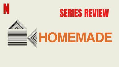 Homemade Review