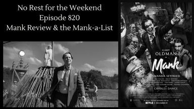 Episode 820: Mank Review & The Mank-a-List