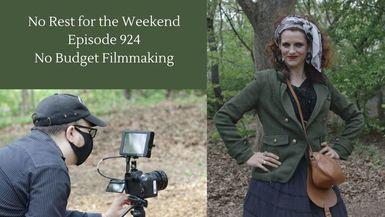 Episode 924: No Budget Filmmaking