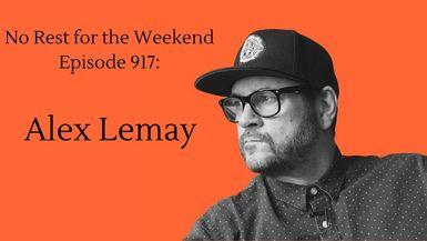Episode 917: Alex Lemay
