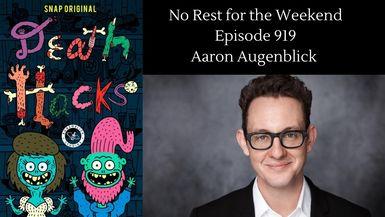 Episode 919: Aaron Augenblick