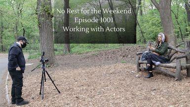 Episode 101: Working with Actors