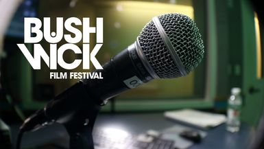 No Rest for the Weekend: Bushwick Film Festival