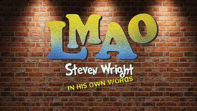 LMAO - Steven Wright