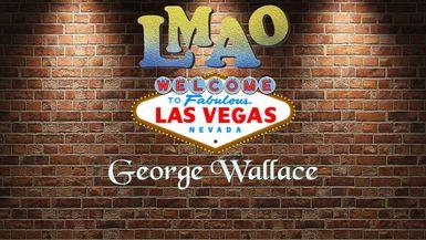 LMAO - George Wallace