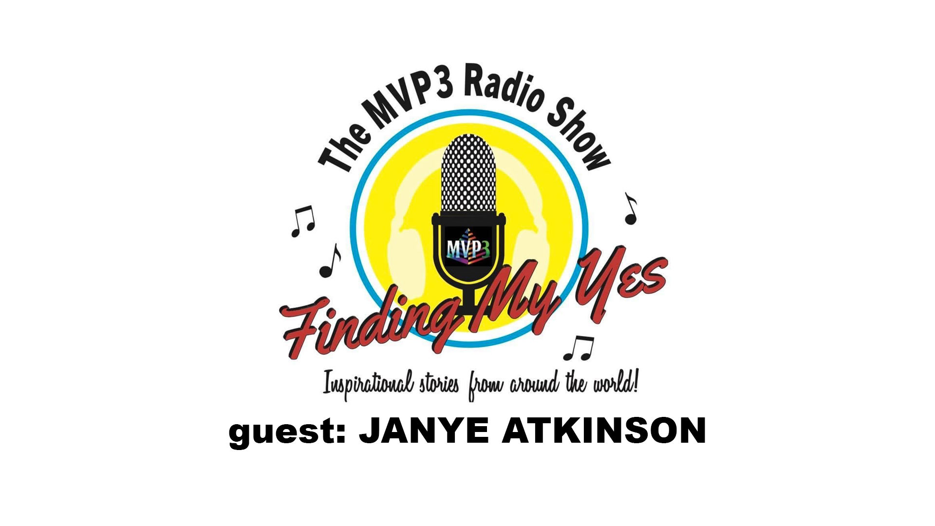 FINDING MY YES • RADIO • guest JAYNE ATKINSON